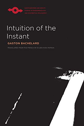 9780810129047: Intuition of the Instant (Studies in Phenomenology and Existential Philosophy)
