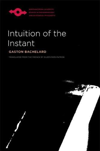 9780810129054: Intuition of the Instant (Studies in Phenomenology and Existential Philosophy)