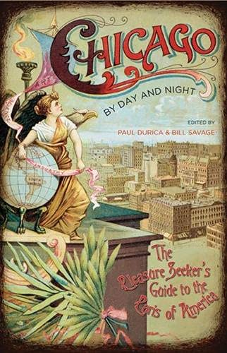 9780810129092: Chicago by Day and Night: The Pleasure Seeker's Guide to the Paris of America