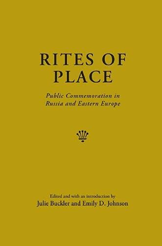 9780810129108: Rites of Place: Public Commemoration in Russia and Eastern Europe