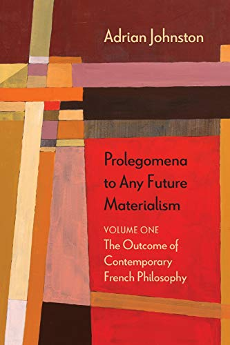 9780810129122: Prolegomena to Any Future Materialism: The Outcome of Contemporary French Philosophy (Diaeresis)