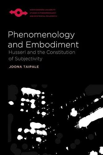 9780810129498: Phenomenology and Embodiment: Husserl and the Constitution of Subjectivity (Studies in Phenomenology and Existential Philosophy)