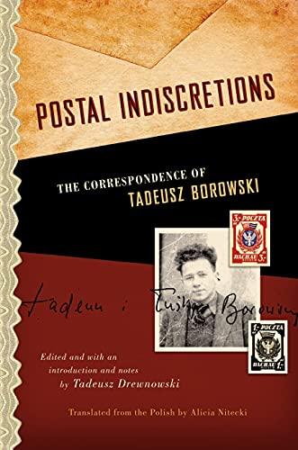 9780810129603: Postal Indiscretions: The Correspondence of Tadeusz Borowski
