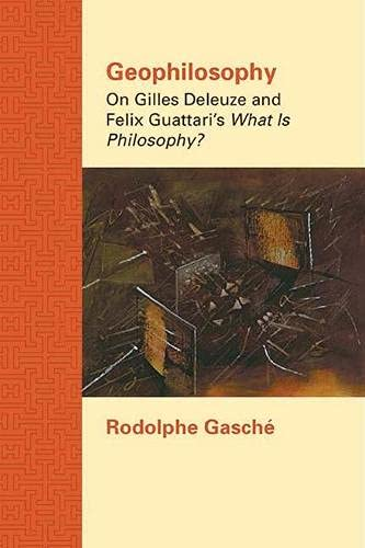 9780810129726: Geophilosophy: On Gilles Deleuze and Felix Guattari's What Is Philosophy? (Northwestern University Studies in Comparative and Continent)