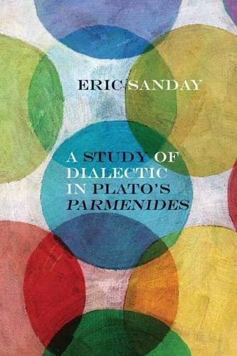 9780810130074: A Study of Dialectic in Plato's Parmenides (Rereading Ancient Philosophy)