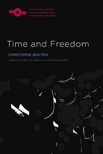 Time and Freedom (Hardback): Christophe Bouton