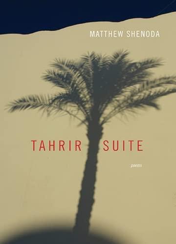 9780810130241: Tahrir Suite: Poems (Triquarterly)