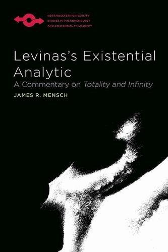 9780810130524: Levinas's Existential Analytic: A Commentary on Totality and Infinity (Studies in Phenomenology and Existential Philosophy)