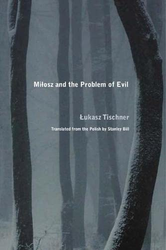 9780810130821: Milosz and the Problem of Evil (Rethinking the Early Modern)