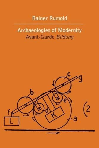 9780810131101: Archaeologies of Modernity: Avant-Garde Bildung