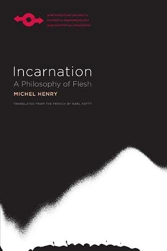 9780810131255: Incarnation: A Philosophy of Flesh (Studies in Phenomenology and Existential Philosophy)