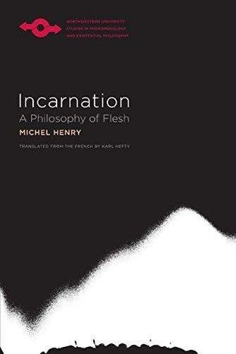9780810131262: Incarnation: A Philosophy of Flesh (Studies in Phenomenology and Existential Philosophy)