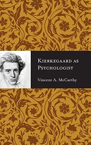Kierkegaard as Psychologist: Vincent McCarthy