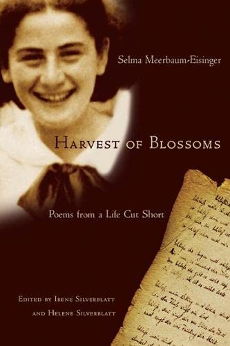 Harvest of Blossoms: Poems from a Life: Selma Meerbaum-Eisinger