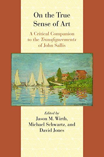 9780810131590: On the True Sense of Art: A Critical Companion to the Transfigurements of John Sallis (Comparative and Continental Philosophy)