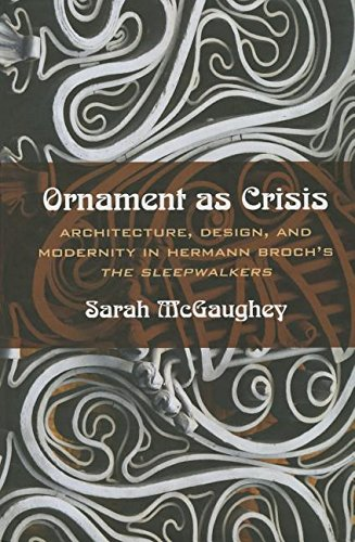 9780810131873: Ornament as Crisis: Architecture, Design, and Modernity in Hermann Broch's