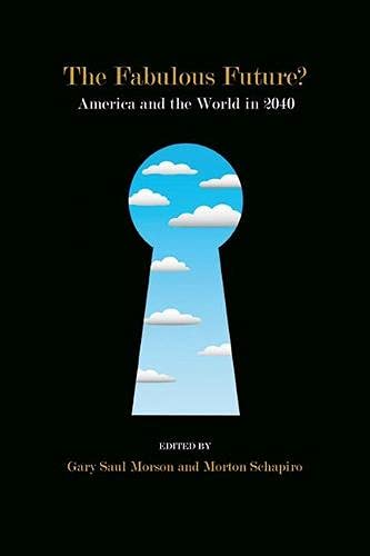 9780810131965: The Fabulous Future?: America and the World in 2040