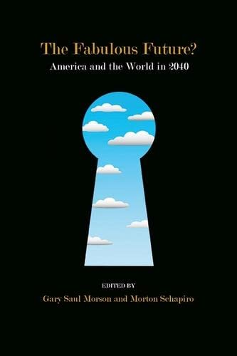 9780810131989: The Fabulous Future?: America and the World in 2040