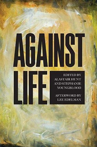 9780810132139: Against Life