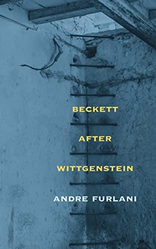 9780810132177: Beckett after Wittgenstein