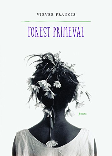 9780810132436: Forest Primeval: Poems (Kingsley Tufts Poetry Award)