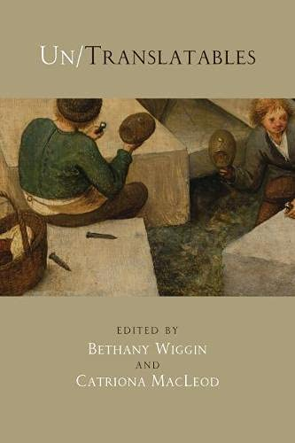 Un/Translatables: New Maps for Germanic Literatures (Paperback): Bethany Wiggin