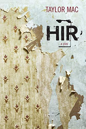 9780810133587: Hir: A Play