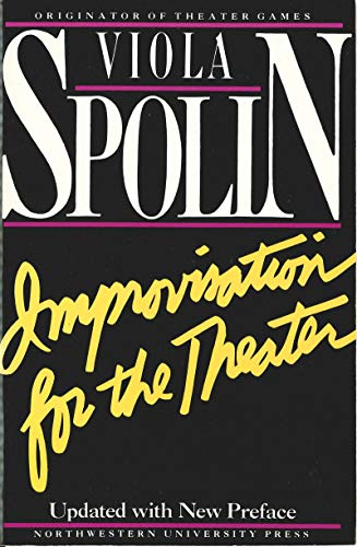 9780810140004: Improvisation for the Theater: A Handbook of Teaching and Directing Techniques