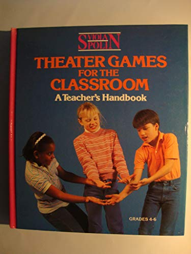 9780810140066: Theater Games for the Classroom