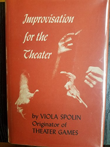 9780810140097: Improvisation for the Theater: A Handbook of Teaching and Directing Techniques, Including a New Appendix by the Author: the Lone Actor (Drama and Performance Studies)