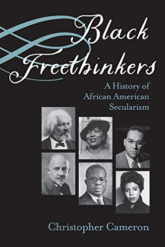 9780810140783: Black Freethinkers: A History of African American Secularism (Critical Insurgencies)