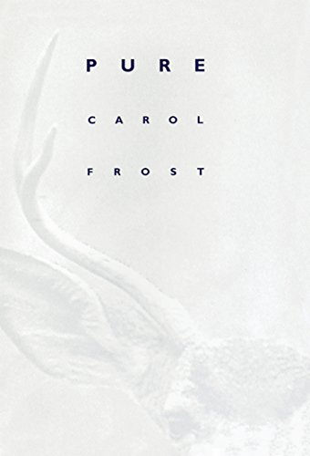 Pure (Phenomenology and Existential): Frost, Carol