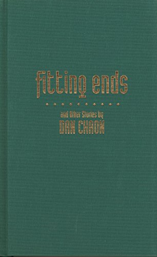 Fitting Ends and Other Stories (Signed First Edition): Dan Chaon