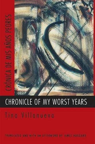9780810150348: Chronicle of My Worst Years
