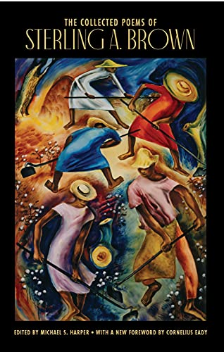 The Collected Poems of Sterling A. Brown