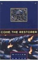 9780810150645: Come the Restorer
