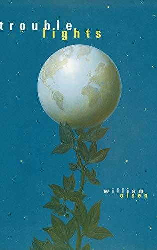 Trouble Lights (Hardback): William Olsen