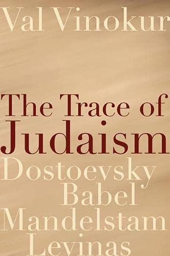 9780810152083: The Trace of Judaism: Dostoevsky, Babel, Mandelstam, Levinas (Studies in Russian Literature and Theory)