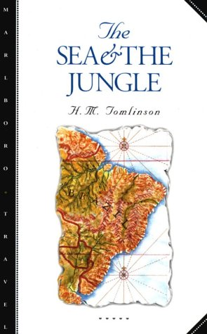 9780810160118: The Sea and the Jungle (Marlboro Travel Series)