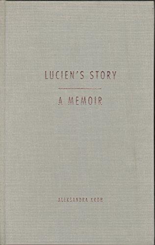 9780810160200: Lucien's Story: A Memoir