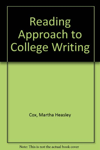 9780810200005: Reading Approach to College Writing 1970