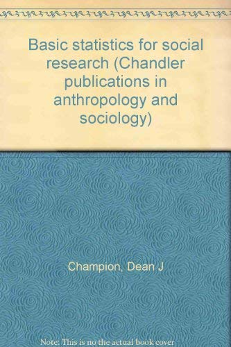 9780810200043: Basic Statistics for Social Research (Chandler publications in anthropology and sociology)