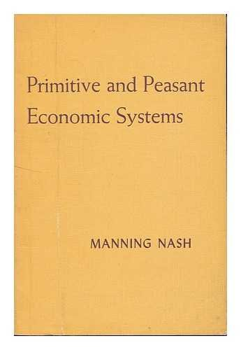 Primitive and Peasant Economic Systems: NaSh, Manning