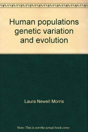 9780810204003: Human populations, genetic variation, and evolution (Chandler publications in anthropology and sociology. Anthropology)