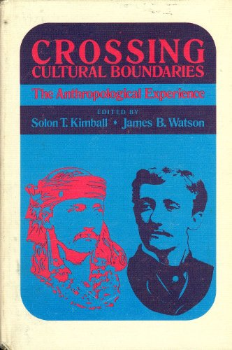 9780810204348: Title: Crossing Cultural Boundaries The Anthropological E