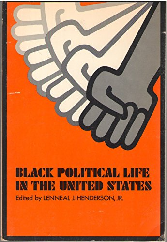 9780810204621: Black political life in the United States;: A fist as the pendulum (Chandler publications in political science)