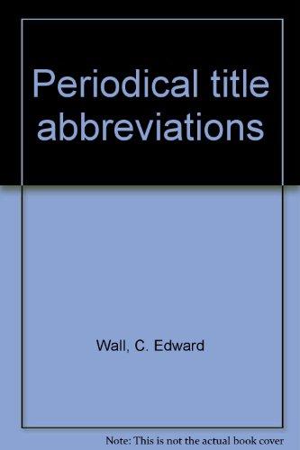 9780810303355: Periodical Title Abbreviations
