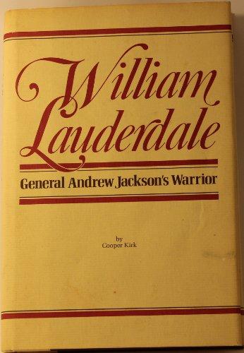 9780810303416: William Lauderdale General Andrew Jackson's Warrior