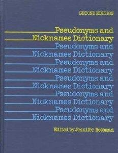 Pseudonyms and Nicknames Dictionary