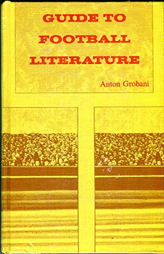 9780810309647: Guide to football literature